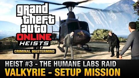 GTA Online Heist 3 - The Humane Labs Raid - Valkyrie (Criminal Mastermind)