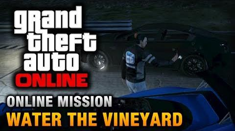 GTA Online - Mission - Water the Vineyard Hard Difficulty