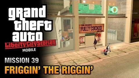 GTA Liberty City Stories Mobile - Mission 39 - Friggin' the Riggin'