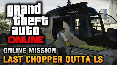 GTA Online - Mission - Last Chopper Outta LS Hard Difficulty