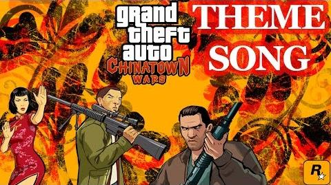 Grand Theft Auto Chinatown Wars - Theme Song