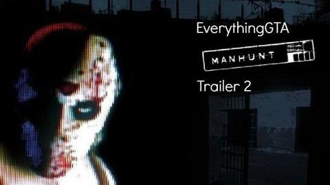 Manhunt Trailer 2
