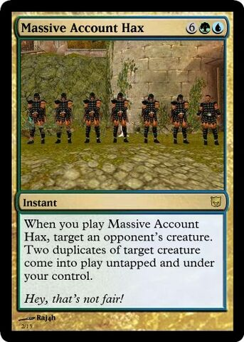 File:MTG Massive Account Hax.jpg