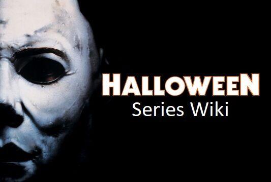 Halloween Series Wiki | FANDOM powered by Wikia