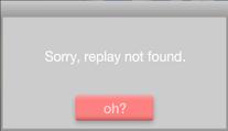No replay found