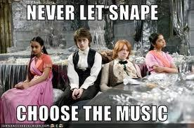 Bestand:Never let snape chosed the music.jpg