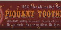 Piquant Toothpaste