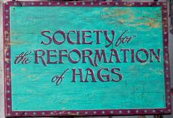 SocietyReformationHags