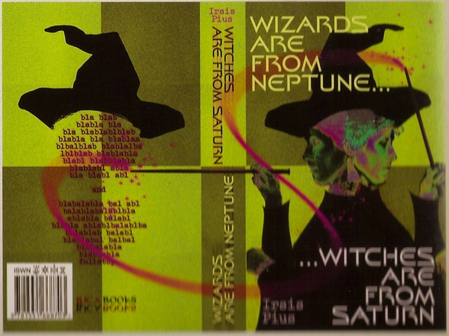 File:WizardsAreFromNeptuneWitchesAreFromSaturn.png