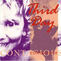 ThirdDay-Contagious