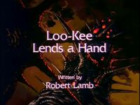 Loo-Kee Lends a Hand