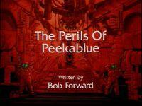 The Perils of Peekablue