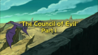 The Council of Evil, Part I