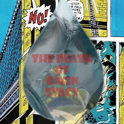 The Death of Gwen Stacy   Hexverse - 361.5KB