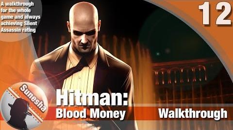 ★ Hitman-Hitman Blood Money - Mission 12