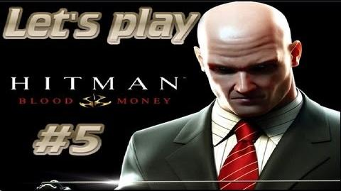 Hitman Blood Money - A New Life