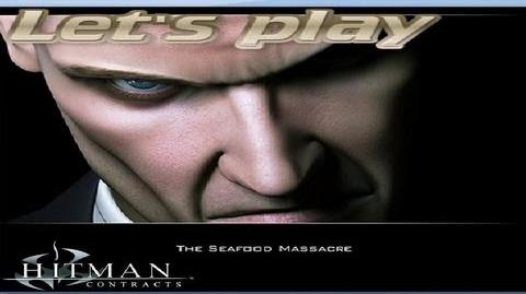 Hitman Contracts - The Seafood Massacre