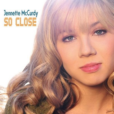File:Jennette McCurdy - So Close (Single) (2009).jpg