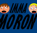Imma Moron