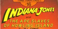 Indiana Jones and the Ape Slaves of Howling Island