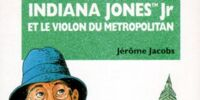 Indiana Jones Jr et le Violon du Metropolitan