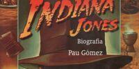 Indiana Jones: Biografía