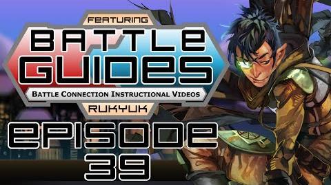 BattleGUIDES Episode 39 - Rukyuk