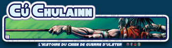 Cú Chulainn - chien de guerre d'Ulster