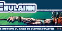 Cú Chulainn: L'histoire du chien de guerre d'Ulster