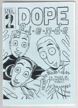 Dope fiends 2