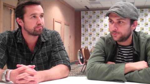 Charlie Day and Rob McElhenney Interview — Comic Con 2013 — It's Always Sunny in Philadelphia