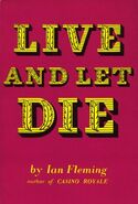 Live And Let Die (1st Edition)