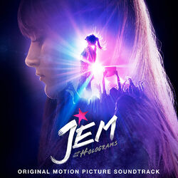 Jem and the Holograms - Original Motion Picture Soundtrack - 01
