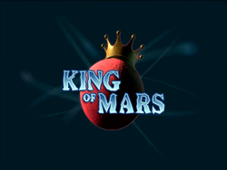 King Of Mars (Title Card)