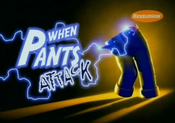 When Pants Attack - Title Card
