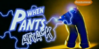 When Pants Attack