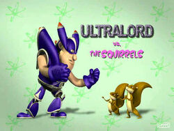 Ultralordvs.theSquirrels