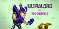 Ultralord vs. the Squirrels