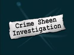 Titlecard Crime Sheen Investigation