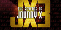 The Revenge of Johnny X