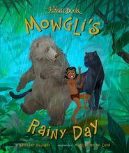 Mowgli's Rainy Day
