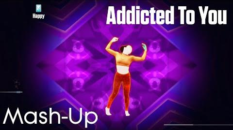 60FPS Just Dance 2015 - Addicted To You (Mash-Up) - Full Gameplay