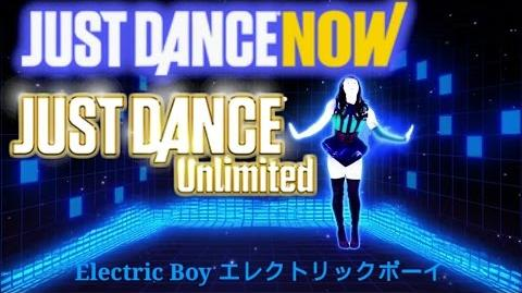 Just Dance Now unlimited (JP) Electric Boy (エレクトリックボーイ)