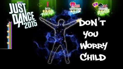 PS4 Just Dance 2015 - Don't You Worry Child - ★★★★★ (DLC)
