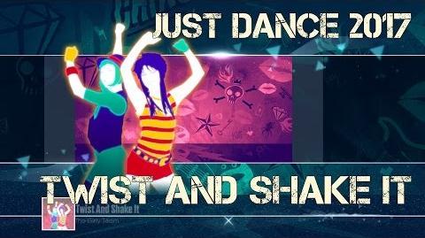 Just Dance 2017 - Twist and Shake It