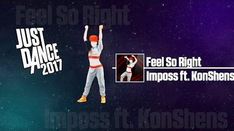 Feel So Right - Just Dance 2017 Unlimited - Full Gameplay