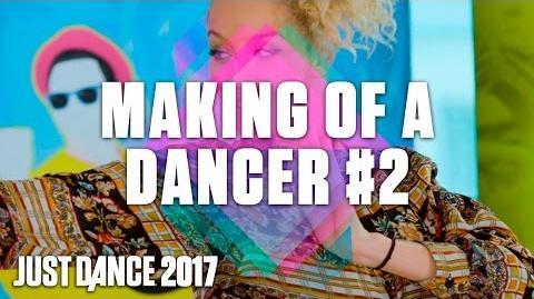 Just Dance 2017 Making of a Dancer 2 – Callbacks US