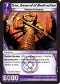 Trox, General of Destruction (2DED)