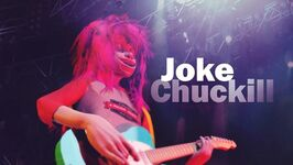 Joke(Jonathan Kersky) CHUCKILL on Stage