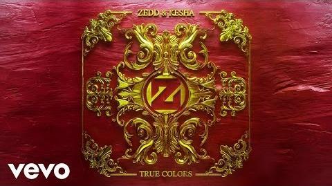 Zedd, Kesha - True Colors (Audio)